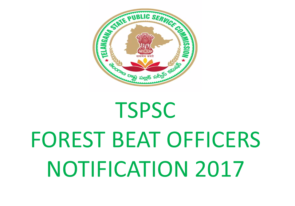 TSPSC Forest Beat Officers Notification 2017