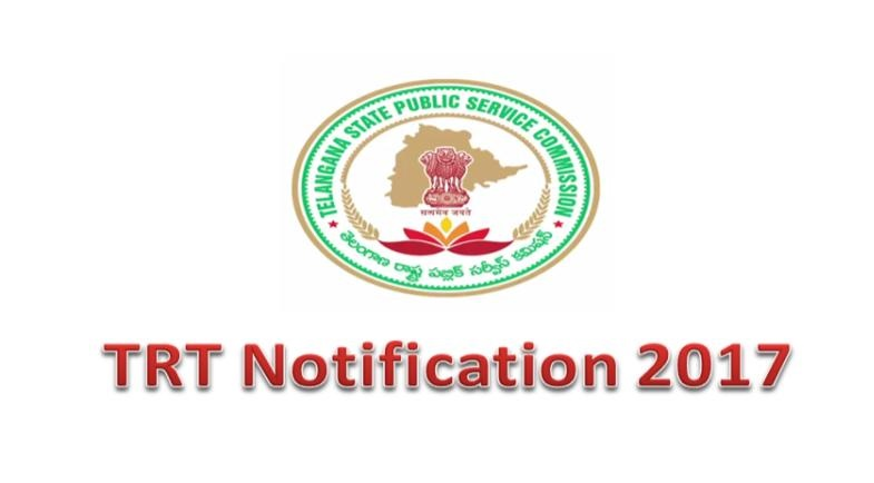 TSPSC TRT 2017 NOTIFICATION