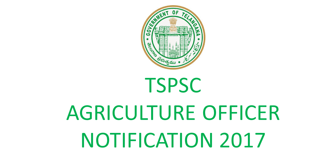 tspsc agriculture extension officer notification 2017
