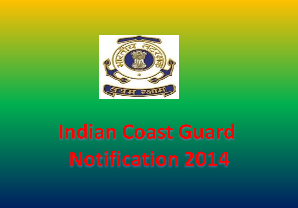 Indian Coast Guard Notification 2017