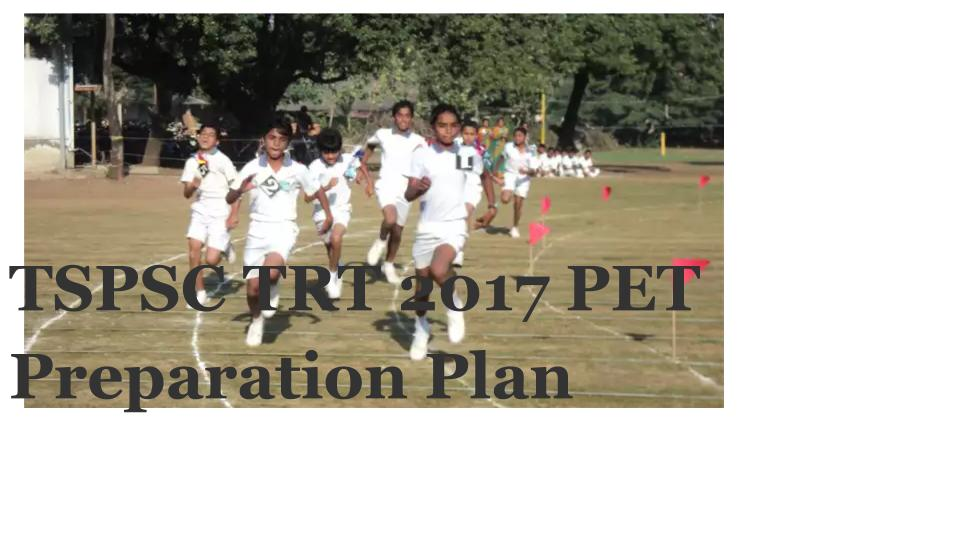 TSPSC TRT 2017 PET Preparation Plan
