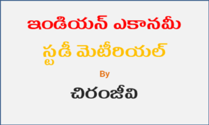 Indian Economy By Chiranjeevi Pdf Free Download - APPSC, TSPSC