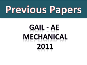 GAIL AE Mech Previous Papers 2011
